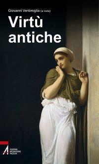 Virtù antiche - copertina