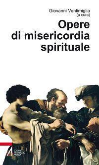 Opere di misericordia spirituale - copertina