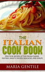 The italian cook book. The art of eating well