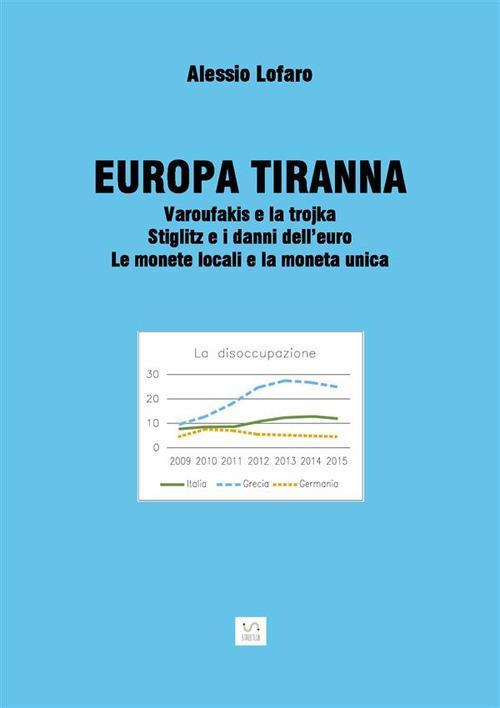 Europa tiranna - Alessio Lofaro - ebook