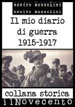Il mio diario di guerra 1915-1917. Ediz. integrale