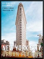New York City Guide Of Urban Feeling