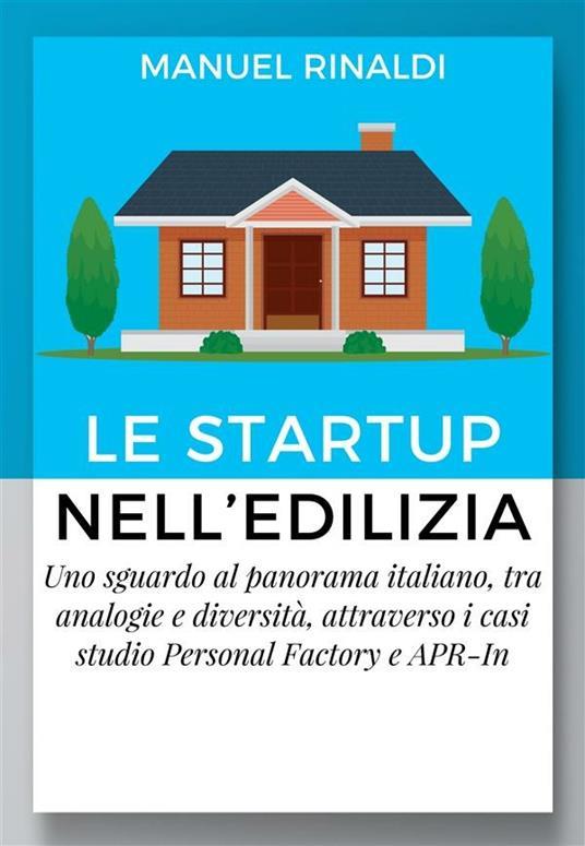 Le startup nell'Edilizia - Manuel Rinaldi - ebook