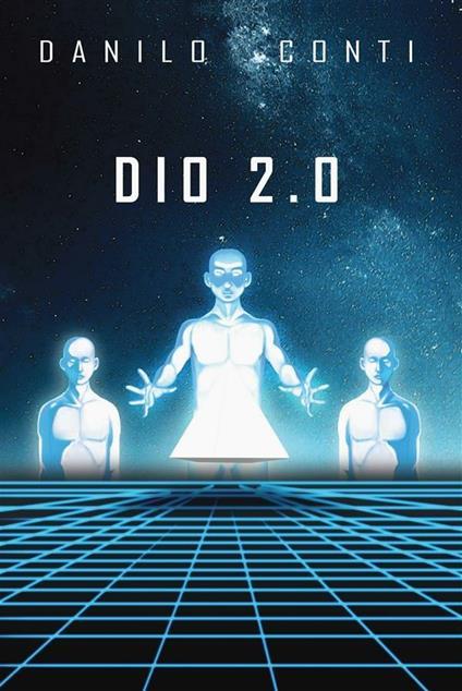 Dio 2.0 - Danilo Conti - ebook