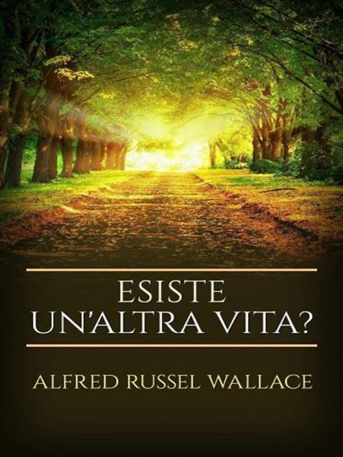 Esiste un'altra vita? - Alfred Russel Wallace - ebook