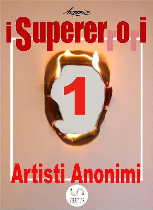 I Supererrori - Primo episodio - Andros - ebook