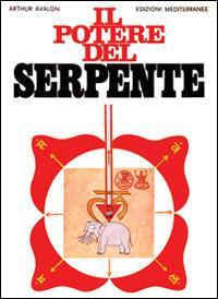 Il potere del serpente - Arthur Avalon - copertina