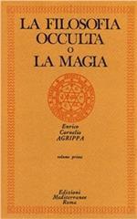 La filosofia occulta o La magia. Vol. 1: magia naturale, La.