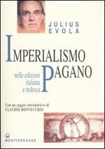 Imperialismo pagano. Ediz. italiana e tedesca