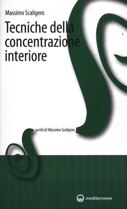 Tecniche della concentrazione interiore - Massimo Scaligero - copertina