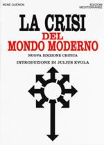 La crisi del mondo moderno