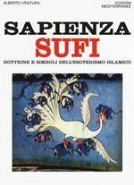Sapienza sufi. Dottrine e simboli dell'esoterismo islamico