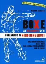 Boxe at Gleason's Gym. Ediz. illustrata