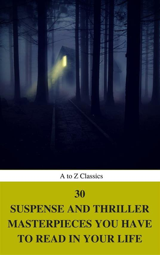 30 suspense and thriller masterpieces you have to read in your life