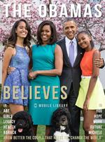 The Obamas believes. Know better the couple that needs to «change the world»