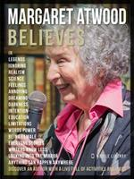 Margaret Atwood believes. Discover an author full of activities and ideas