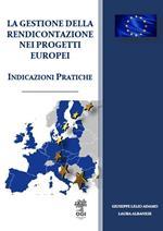 La gestione della rendicontazione nei progetti europei. Indicazioni pratiche