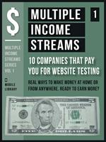 Multiple Income Streams (1) - 10 Companies That Pay You For Website Testing