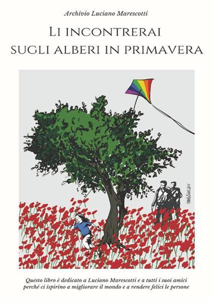 Li incontrerai sugli alberi in primavera - copertina