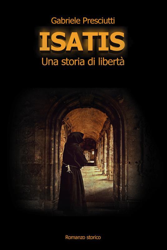 Isatis. Una storia di libertà - Gabriele Presciutti - copertina