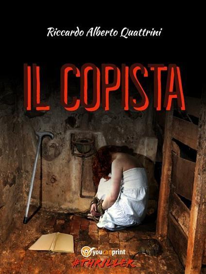 Il copista - Riccardo Alberto Quattrini - ebook