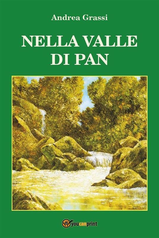 Nella valle di Pan - Andrea Grassi - ebook