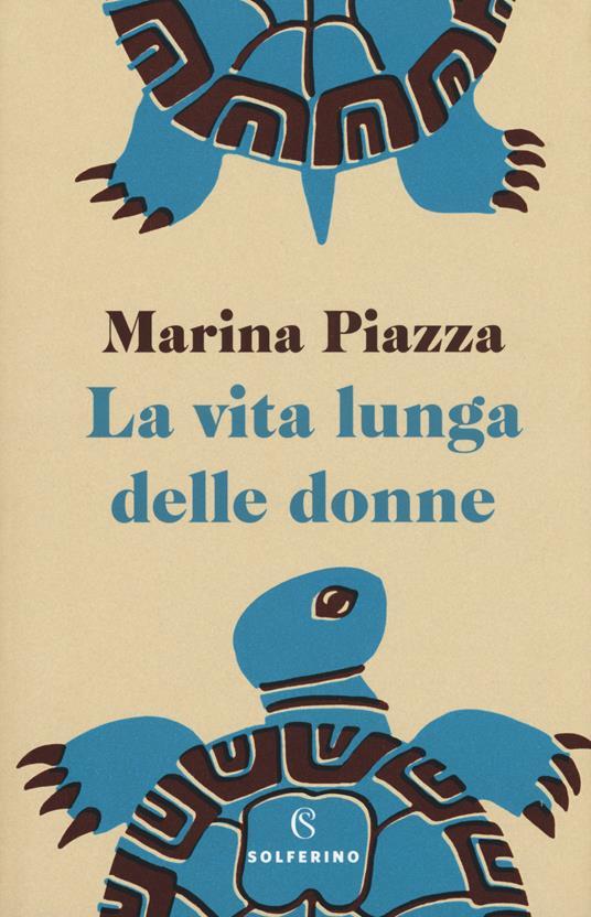 La vita lunga delle donne - Marina Piazza - copertina