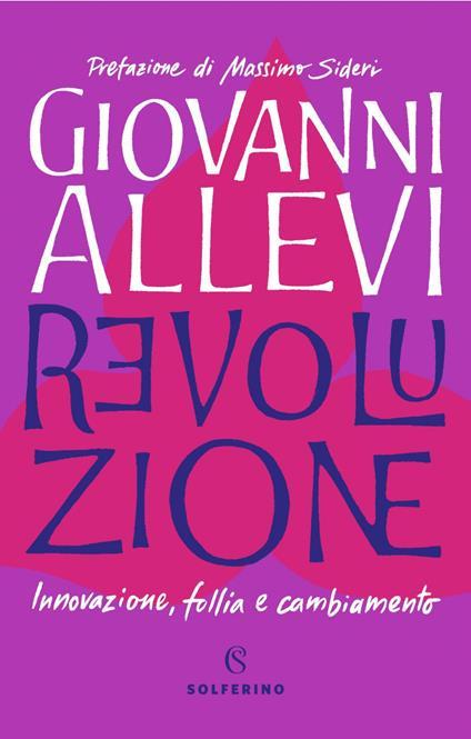 Revoluzione. Innovazione, follia e cambiamento - Giovanni Allevi - ebook