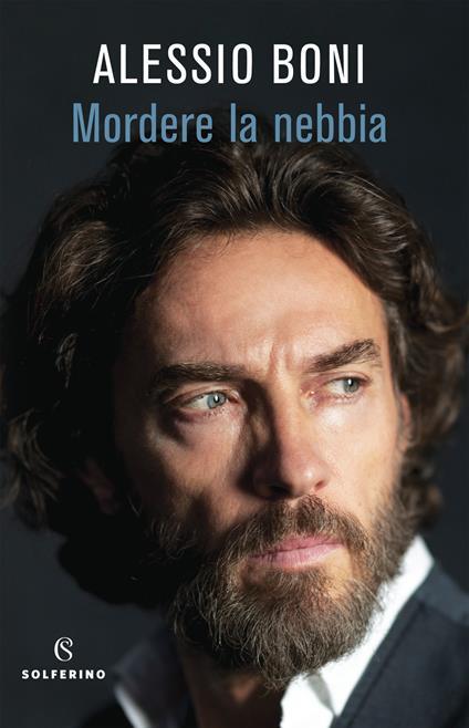 Mordere la nebbia - Alessio Boni - copertina