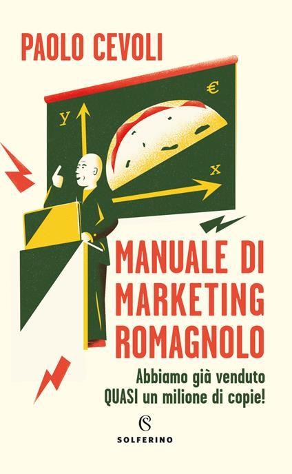 Manuale di marketing romagnolo - Paolo Cevoli - copertina
