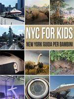 NYC for kids. New York guida per bambini