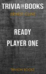Ready Player One by Ernest Cline (Trivia-On-Books)