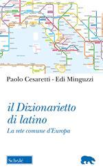 Il dizionarietto di latino. La rete comune d'Europa
