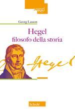 Hegel filosofo della storia