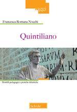 Quintiliano. Modelli pedagogici e pratiche didattiche