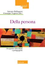 Della persona. Prospettive filosofiche e pedagogiche