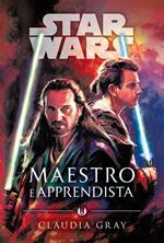 Maestro e apprendista. Star Wars romanzi