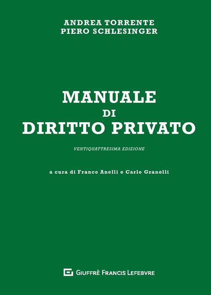 Manuale di diritto privato - Andrea Torrente,Piero Schlesinger - copertina