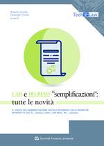 CAD e Decreto «Semplificazioni»: tutte le novità. Il Codice dell'amministrazione digitale riformato dalle novità introdotte dal d.l.76/2020, conv., con mod., in l. 120/2020