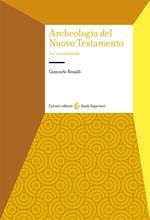 Archeologia del Nuovo Testamento. Un'introduzione