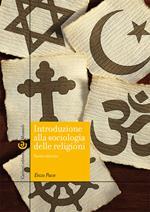 Introduzione alla sociologia delle religioni. Nuova ediz.