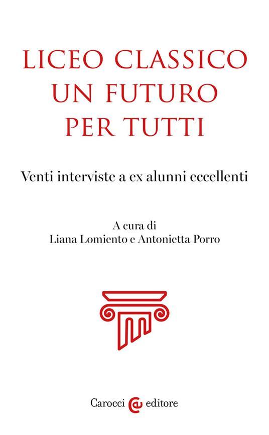 Liceo classico un futuro per tutti - copertina
