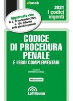 Codice di procedura penale e leggi complementari. Aggiornato alla L. 27 settembre 2021, n. 134, Riforma della giustizia penale