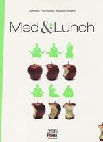Med & lunch