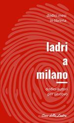 Ladri a Milano. Vol. 1