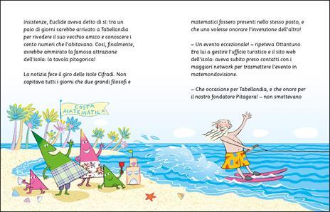 Un nemico per Pitagora. Avventure all'isola delle tabelline. Ediz. ad alta leggibilità - Germano Pettarin,Jacopo Olivieri - 2