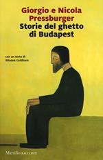 Storie del ghetto di Budapest: L'elefante verde-Storie dell'Ottavo distretto