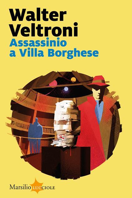 Assassinio a Villa Borghese - Walter Veltroni - copertina