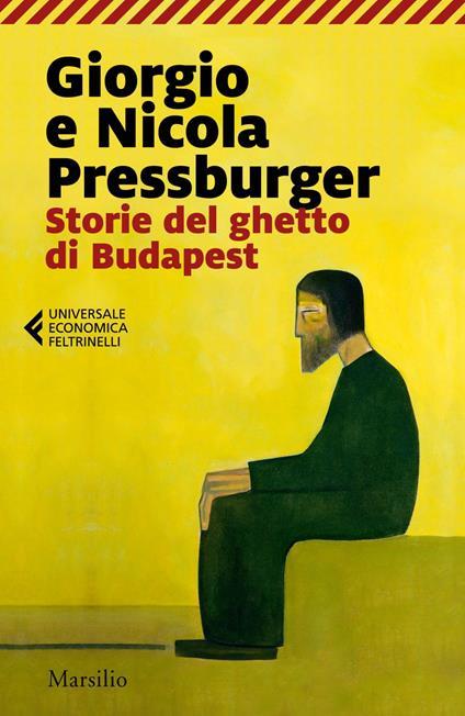 Storie del ghetto di Budapest: L'elefante verde-Storie dell'Ottavo distretto - Giorgio Pressburger,Nicola Pressburger - ebook