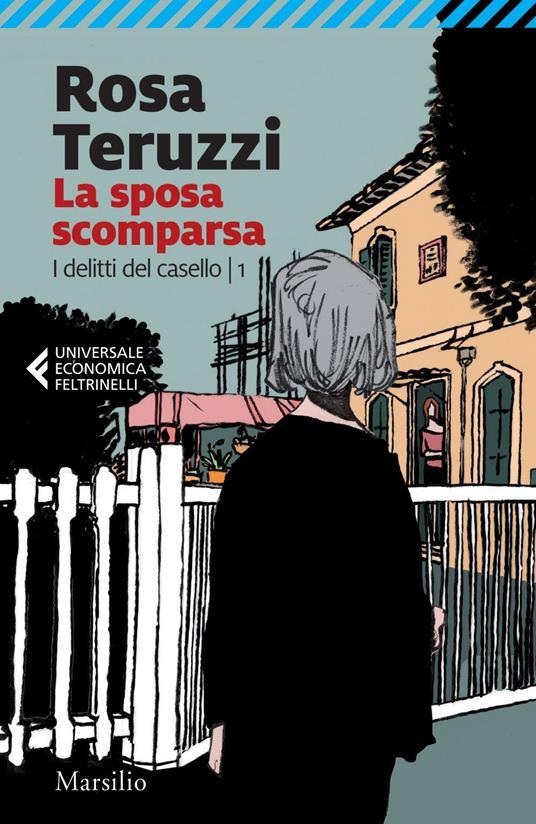 La sposa scomparsa. I delitti del casello. Vol. 1 - Rosa Teruzzi - ebook